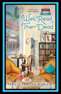 WELL READ, THEN DEAD TERRIE MORAN