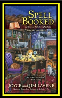 SPELL BOOKED BY JIM AND JOYCE LAVENE