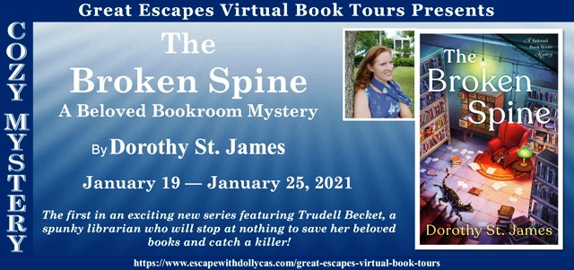 Blog Tour & Giveaway: The Broken Spine by Dorothy St. James